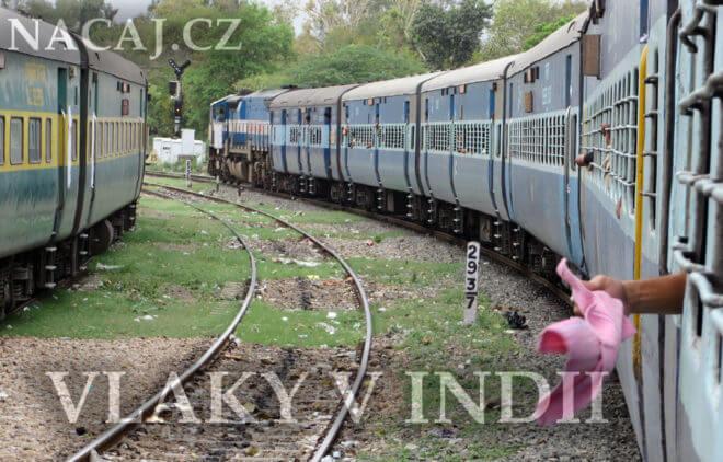 Vlaky v Indii. Indické vlaky